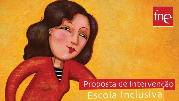 Proposta de Intervenção.<br/> Escola Inclusiva