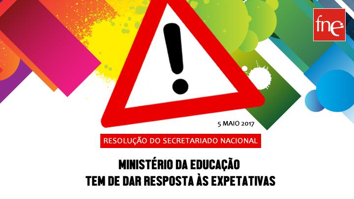 MINISTÉRIO DA EDUCAÇÃO TEM DE DAR RESPOSTA ÀS EXPETATIVAS