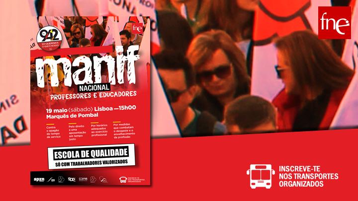 Manifestação Nacional de Professores e Educadores dia 19 de maio, em Lisboa!