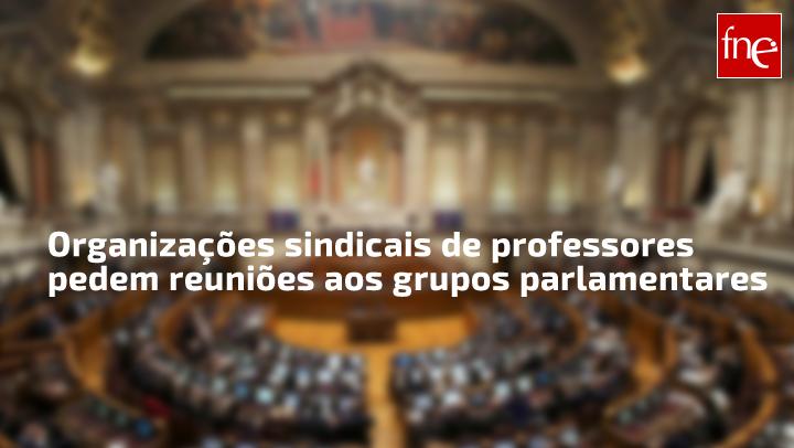 Organizações sindicais de professores pedem reuniões aos grupos parlamentares