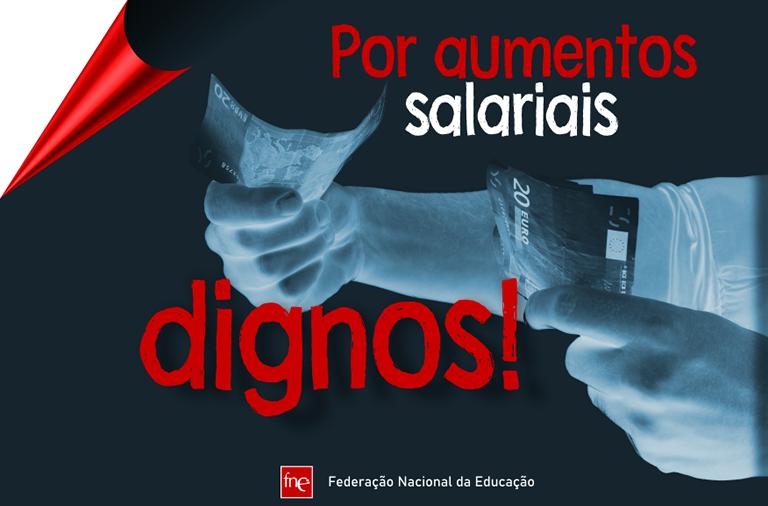 Por aumentos salariais dignos!
