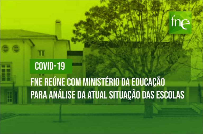 COVID 19: FNE reúne com ME para análise da atual situação das escolas