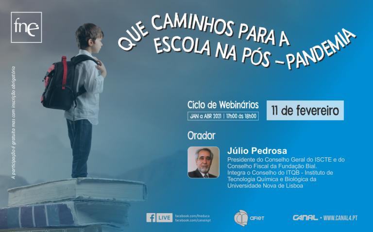 Júlio Pedrosa debate pós-pandemia em webinário da FNE