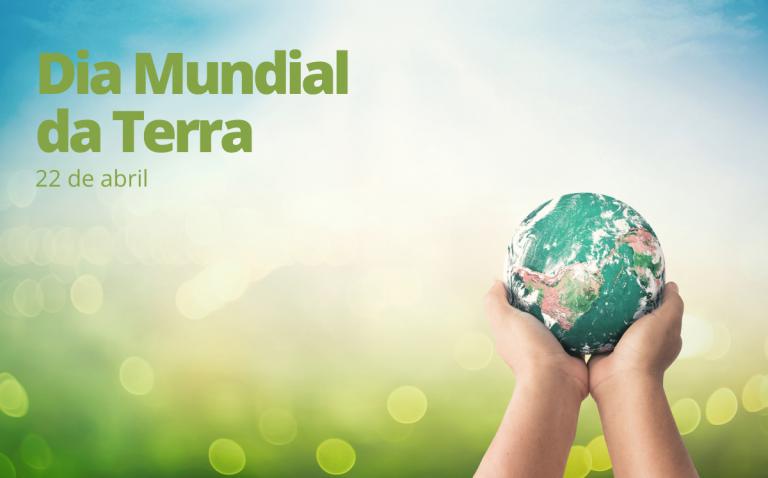 Dia Mundial da Terra 2021: O planeta está nas nossas mãos